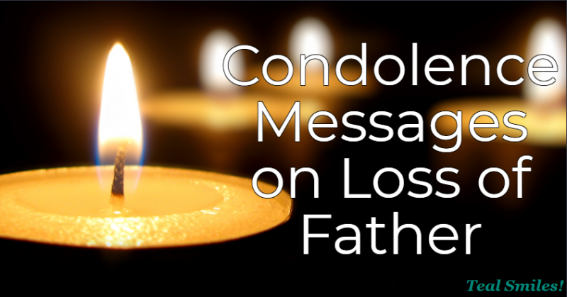 condolence-message-death-of-father-teal- smiles