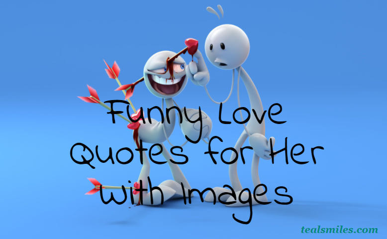 hilarious-funny -love quote for her -72