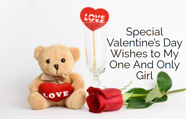 special happy valentine message to my one and only woman-girl-wife-babe