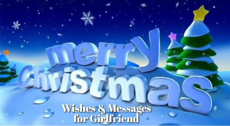 Christmas Wishes And Messages for Girlfriend