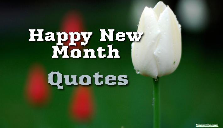 Happy New Month Quotes