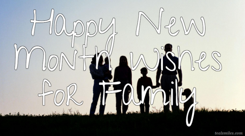 New Month Wishes and Messages for Family