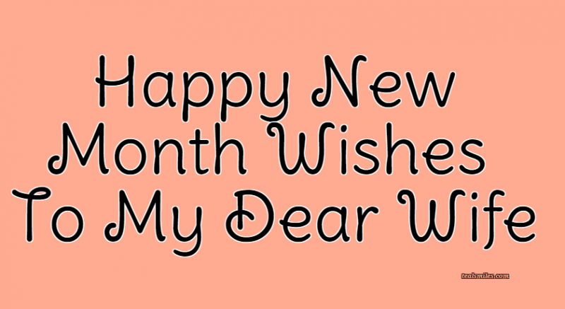 Happy New Month Wishes For Wife