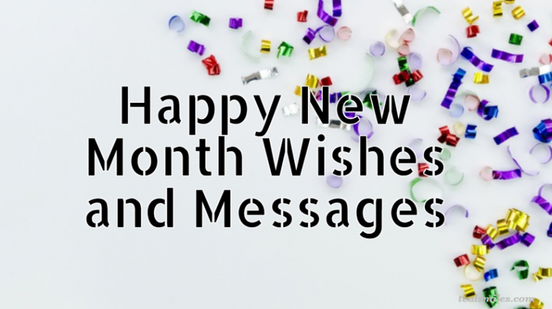 Happy New Month Wishes and Messages