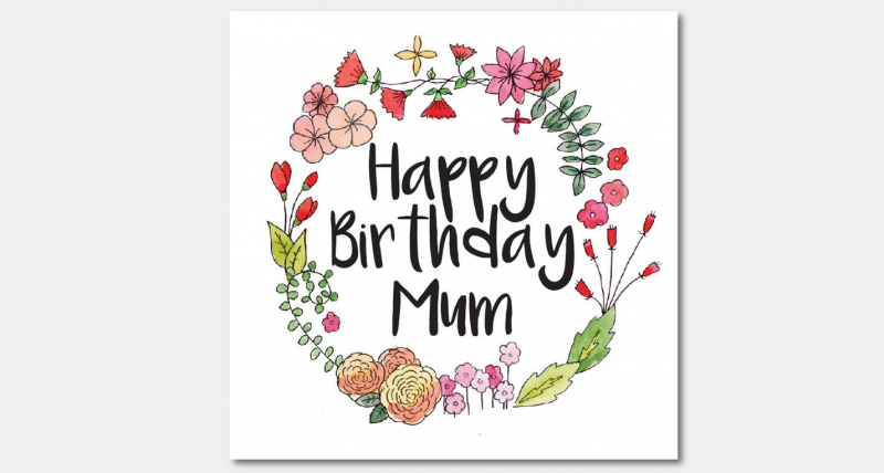 Happy birthday mum wishes-teal smiles
