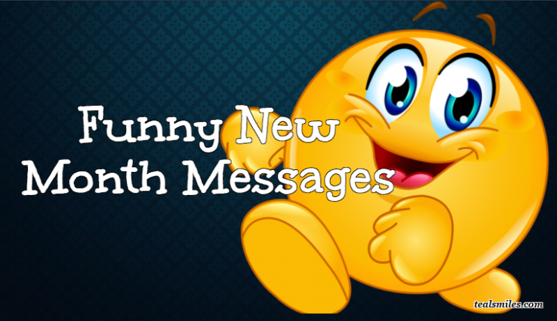 Hilarious Happy New Month Messages