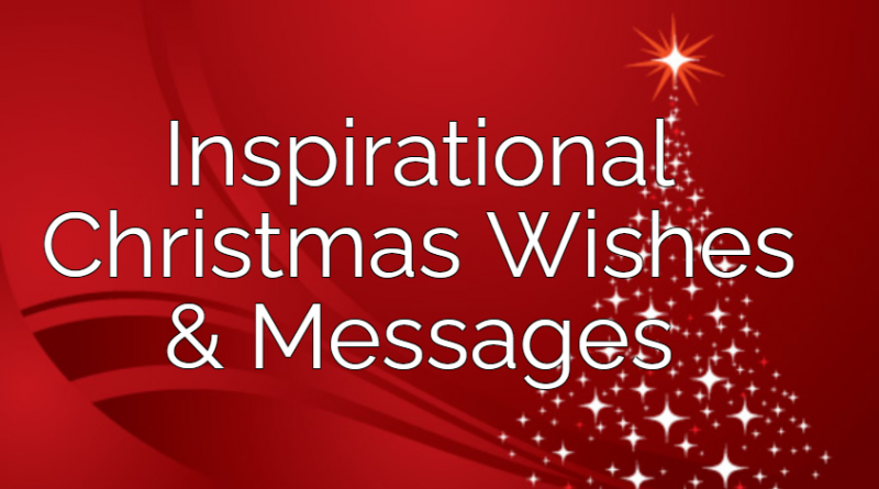 Inspirational Christmas Wishes and Messages