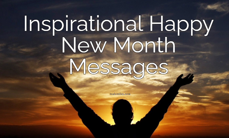 Inspirational Happy New Month Messages