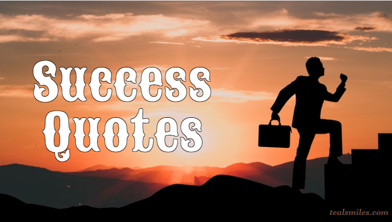 Quotes to Inspire Success in Your Life and Business