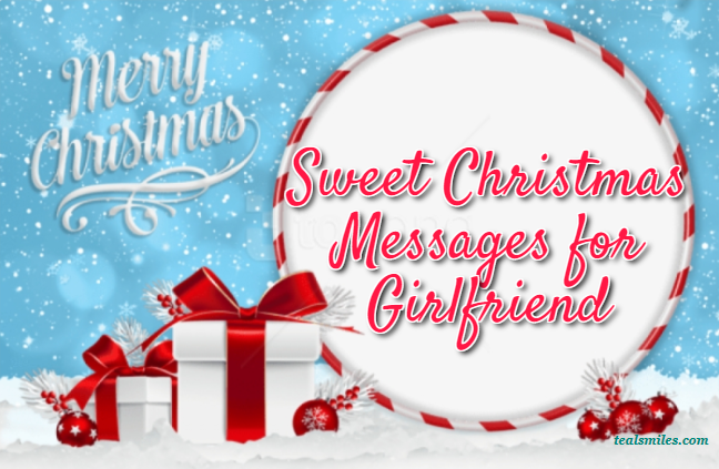 Sweet Christmas Messages for Girlfriend