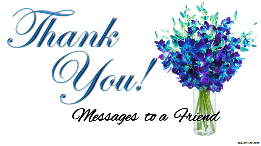 100 Sincere Thank You Messages To A Friend