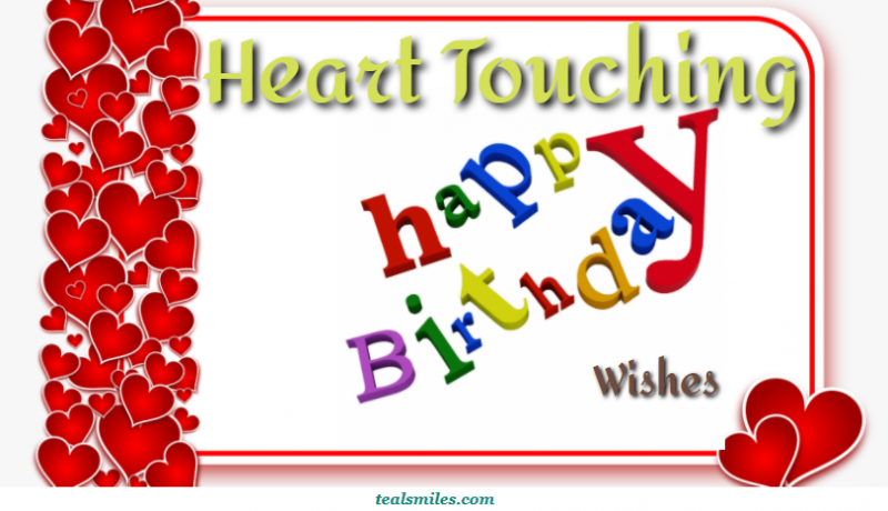 heart-touching-birthday-wishes-happy-tealsmiles-emotional