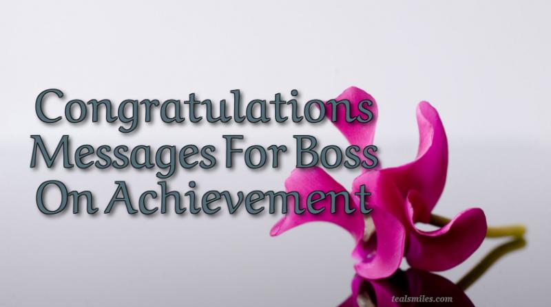 Congratulations Messages For Boss On Achievement