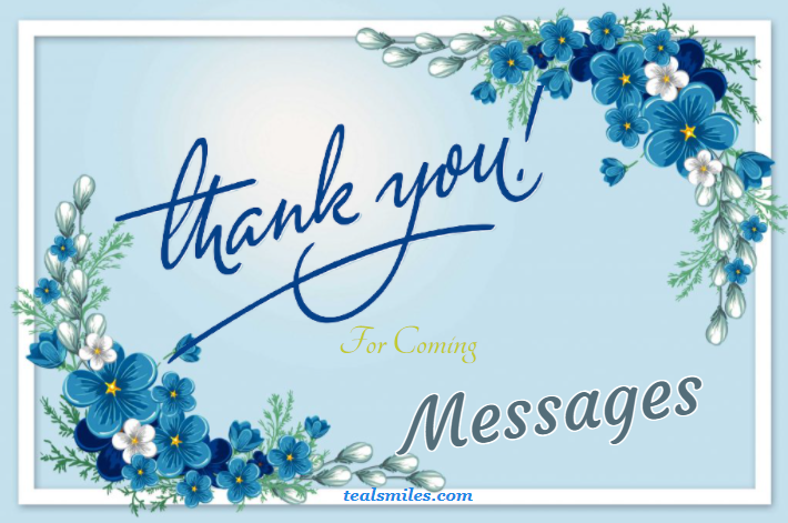 Thank You For Coming Messages