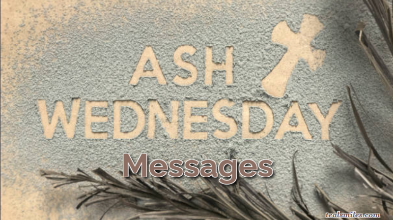 Best Ash Wednesday Messages, Wishes, Quotes And Ideas
