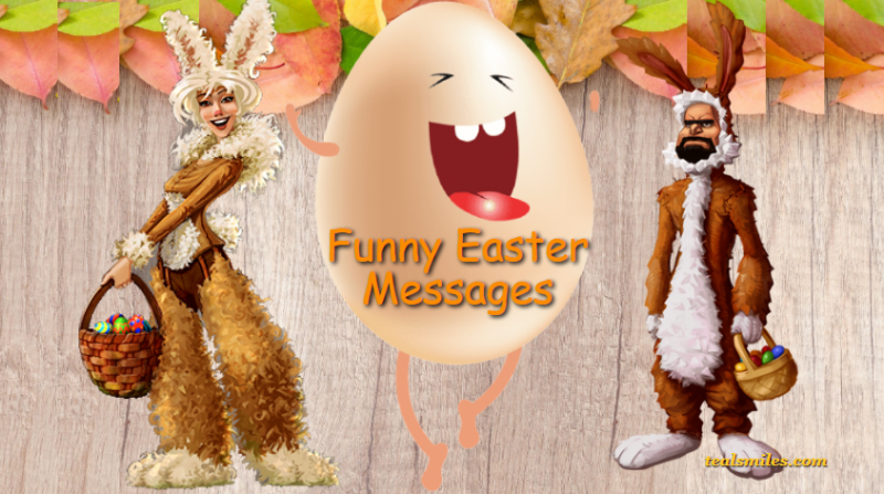 Funny Easter Wishes, Messages, Sayings And Quotes